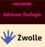 Vacature Adviseur Ecologie bij Gemeente Zwolle